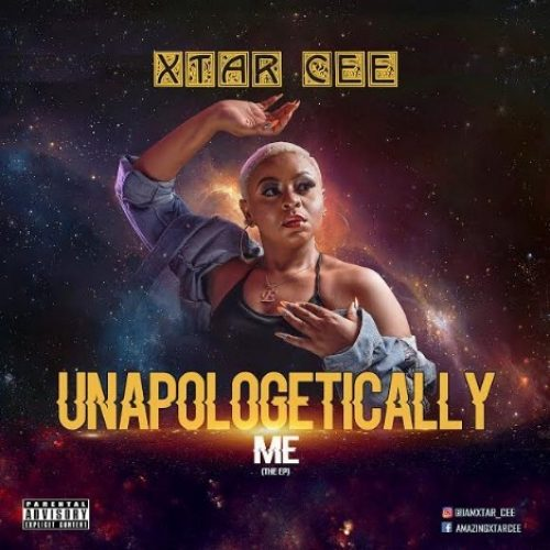 "HOT DOWNLOADS: Xtar-Cee Lights Up the World with Hits in ""Unapologetically Me"" (EP)"